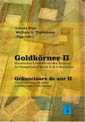 Goldkörner II. Historisches Lesebuch aus den Archiven der Evang. Kirche A.B. in Rumänien