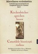 Kirchenbücher sprechen lassen... Die Ordnung des kirchlichen Lebens in Weidenbach/Ghimbav