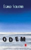 Schlattner, Eginald: Odem. Kritische Ausgabe