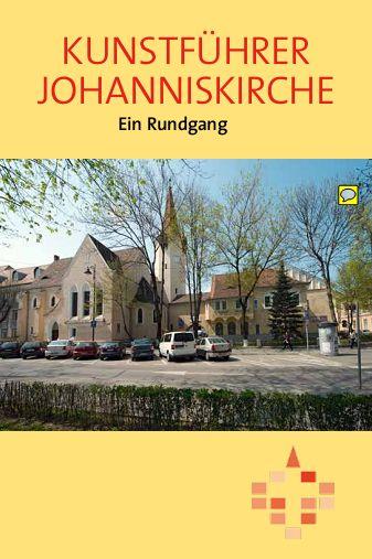 Kunstführer Johanniskirche. Ein Rundgang